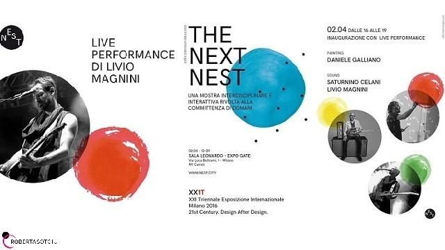 Livio Magnini @ The Next Nest - Triennale di Milano 2016